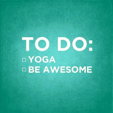 do yoga be awesome