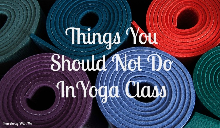 should not do in yoga