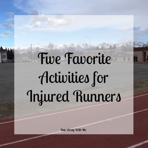 Five Favorite Activities for Injured Runners