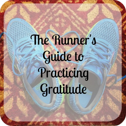 runners guide to practicing gratitude