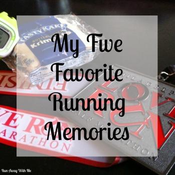 Friday Five Five Favorite Running Memories.jpg